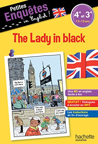 Anglais 4e-3e The Lady in black - Cahier de vacances par Joanna Le May