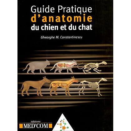 Guide pratique d'anatomie du chien et du chat