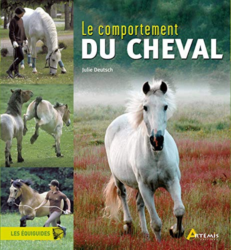COMPORTEMENT DU CHEVAL par Deutsch Julie