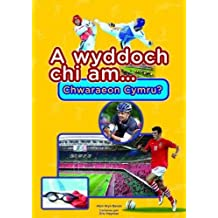 Cyfres a Wyddoch Chi: A Wyddoch Chi am Chwaraeon Cymru?
