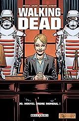 Walking Dead T30. Nouvel Ordre Mondial