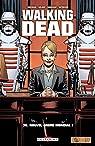 Walking Dead, tome 30 : Nouvel ordre mondial par Kirkman