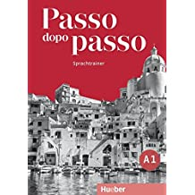 Passo dopo passo A1: Der Italienischkurs / Sprachtrainer
