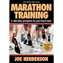 Marathon Training - 2nd Edition by Henderson, Joe (2003) Paperback