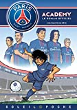 Paris Saint-Germain Academy Roman Jeunesse - Une équipe de rêve