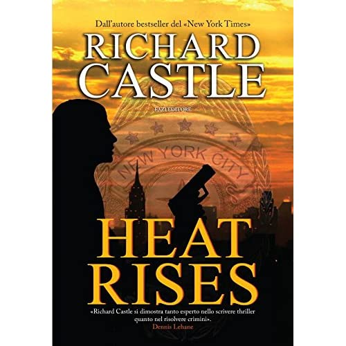 Heat Rises (Nikki Heat - Edizione Italiana)
