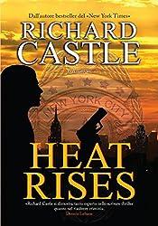 Heat Rises (Nikki Heat - edizione italiana Vol. 3)