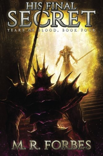 His Final Secret: Volume 4 (Tears of Blood)