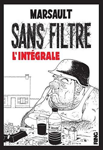 Sans Filtre - L'Intégrale des deux albums par Marsault