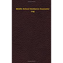 Middle School Guidance Counselor Log: Logbook, Journal - 102 pages, 5 x 8 inches (Unique Logbooks/Record Books)