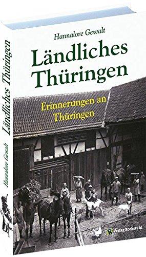 Ländliches Thüringen: Erinnerungen an Thüringen - Antike Eitelkeit