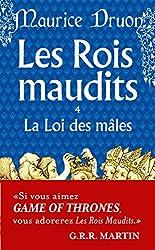 Les Rois maudits, tome 4 : La Loi des Mâles