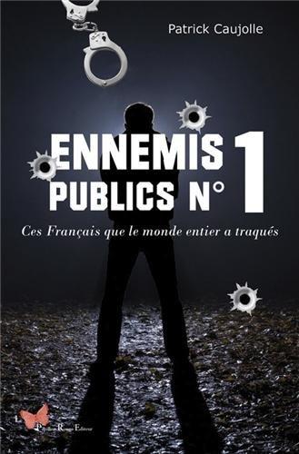 ENNEMIS PUBLICS N°1, FRANCAIS TRAQUES