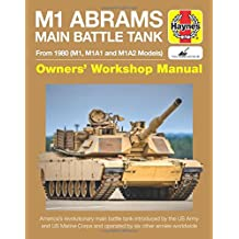 M1 Abrams Main Battle Tank Manual (Haynes Manuals)
