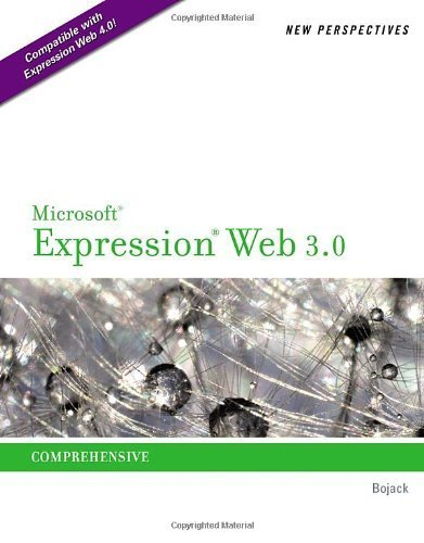 New Perspectives on Microsoft Expression Web 3.0: Comprehensive 1st (first) Edition by Bojack, Henry published by Cengage Learning (2010)