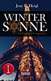 WINTER SONNE: Leidenschaftlich ausgeliefert (Paris. Broken. Paradise. 1) von Josy B. Heigl