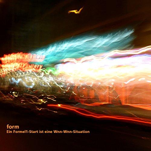 Ein Formel1-Start ist eine Wnn-Wnn-Situation [Explicit]
