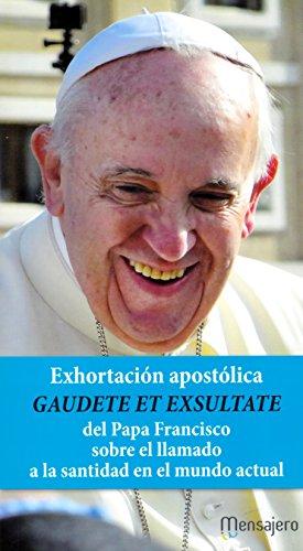 Gaudete Et Exsultate del Papa Francisco