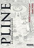 Pline, Tome 6 : Carthage la grande