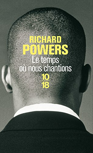 Le temps où nous chantions par Richard POWERS