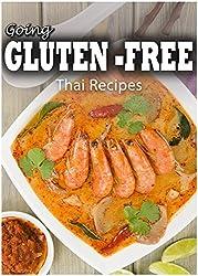Gluten-Free Thai Recipes (Going Gluten-Free) (English Edition)