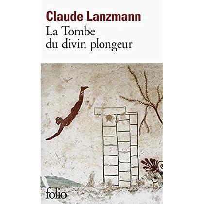 La Tombe du divin plongeur (Folio t. 5764)