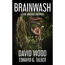 Brainwash: A Dane Maddock Adventure (Dane Maddock Universe Book 3)