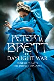 The Daylight War: 3 (The Demon Cycle)