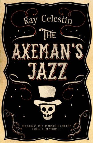 The Axeman's Jazz by [Celestin, Ray]