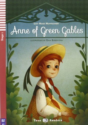 Teen Eli Readers - English: Anne of Green Gables + CD (Teen Eli readers Stage 1 A1) by Lucy Montgomery (2013-03-20)