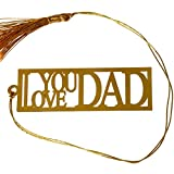 #8: Love You Dad Bookmark, Decorative Car Hangings and Wall Hangings