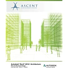 Autodesk Revit 2018.1 Architecture Site and Structural Design - Metric: Autodesk Authorized Publisher