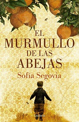 El murmullo de las abejas por Sofía Segovia