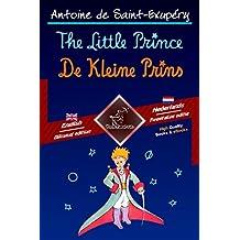 The Little Prince - De Kleine Prins: Bilingual parallel text - Tweetalig met parallelle tekst: English - Dutch / Engels - Nederlands (Dual Language Easy Reader Book 53) (Dutch Edition)