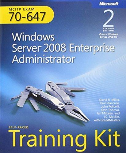 Self-Paced Training Kit (Exam 70-647) Windows Server 2008 Enterprise Administrator (MCITP) (2nd Edition) (Microsoft Press Training Kit) by David R. Miller (2011-06-25) par David R., Policelli, John, Mancuso, Paul A., Thomas, Miller