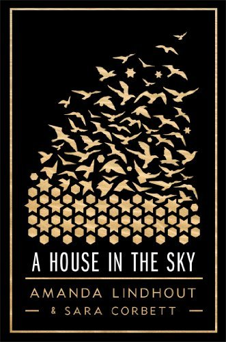 { A HOUSE IN THE SKY - LARGE PRINT } By Lindhout, Amanda ( Author ) [ Aug - 2013 ] [ Hardcover ]