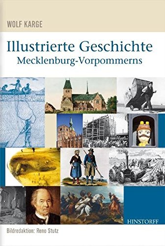 Illustrierte Geschichte Mecklenburg-Vorpommerns