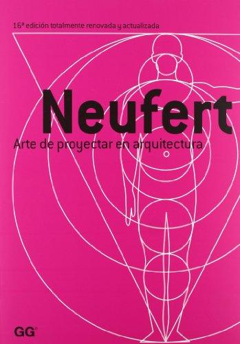 Arte de proyectar en arquitectura por Ernst Neufert