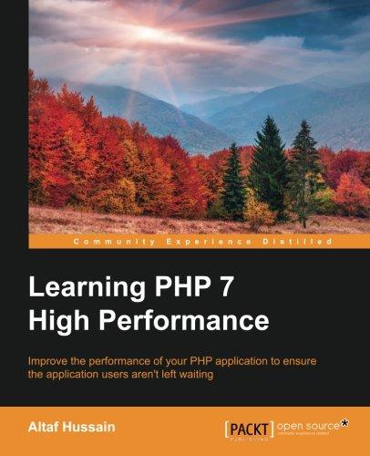 Learning PHP 7 High Performance por Altaf Hussain
