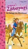 Im Galopp ins Abenteuer: Die Reise der Zauberponys (Kinderbuch)