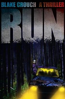 Run (English Edition) de [Crouch, Blake]