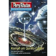 "Perry Rhodan 2931: Kampf um Quinto-Center: Perry Rhodan-Zyklus ""Genesis"" (Perry Rhodan-Erstauflage)"