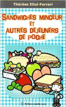 Sandwiches minceur de Thrse Ellul-Ferrari ( 21 mars 2000 )