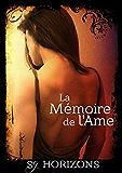 La Mémoire de l'Ame