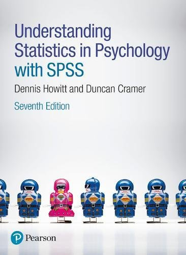 Understanding Statistics in Psychology with SPSS por Dennis Howitt