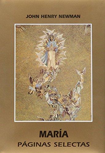 María : páginas selectas por Jonh Henry Newman