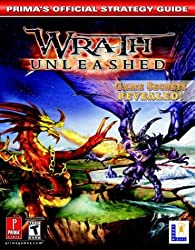 Wrath Unleashed (Prima's Official Strategy Guide) by Bryan Stratton (2004-02-10)