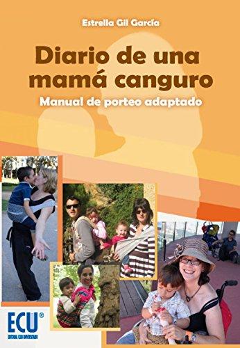 Diario de una mamá canguro: Manual del porteo adaptado (ECU)