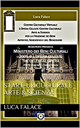 START-UP CULTURALE ARTE & SCIENZA