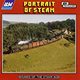 Portrait Of Steam - Sounds Of The Steam Age